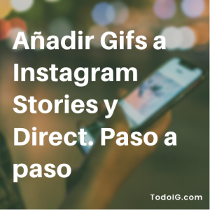incluir gifs en instagram stories